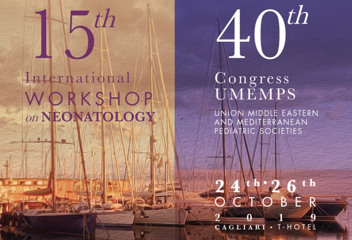 15th International WORKSHOP on NEONATOLOGY  - 40th Congress UMEMPS UNION MIDDLE EASTERN AND MEDITERRANEAN PEDIATRIC SOCIETIES
