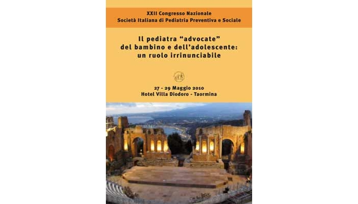 XXII CONGRESSO SOCIETA' ITALIANA DI PEDIATRIA PREVENTIVA E SOCIALE - IL PEDIATRA