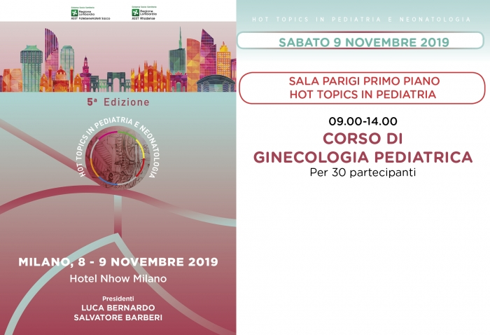HOT TOPICS IN PEDIATRIA E NEONATOLOGIA - CORSO DI  GINECOLOGIA PEDIATRICA