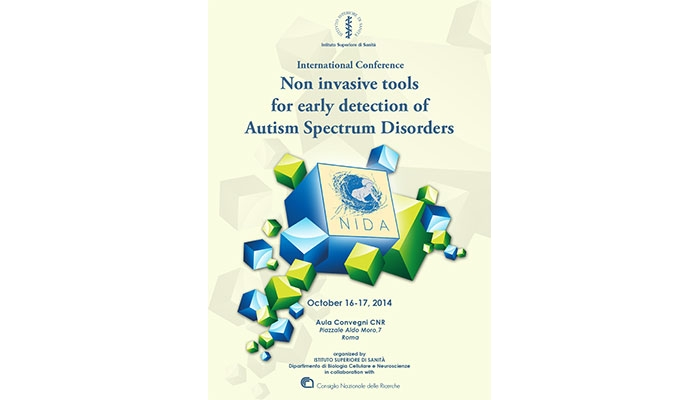 INTERNATIONAL CONFERENCE - NON INVASIVE TOOLS FOR EARLY DETECTION OF AUTISM SPECTRUM DISORDERS