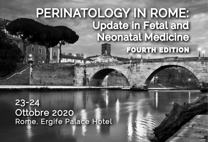PERINATOLOGY IN ROME: Update in Fetal and Neonatal Medicine - Fourth Edition